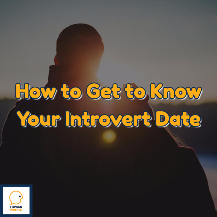 How do you get to know an introvert date? If you want to get to know an introvert but aren't sure how to go about it, check out these three tips!