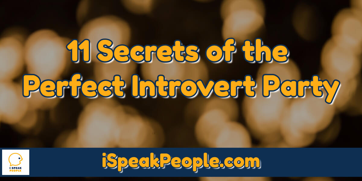 How do you throw the perfect introvert party? Check out this post and discover 10 secrets to creating a party atmosphere any introvert will love!