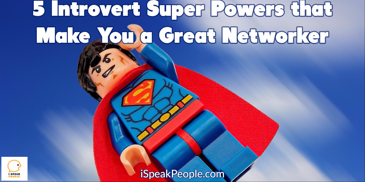 Your introversion makes you a stellar networker for several reasons. It's time to start using your strengths to build more great relationships!