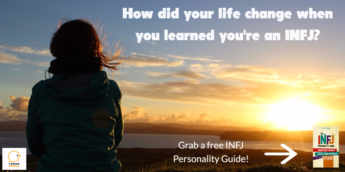 Understanding your INFJ personality type will change your life for the better. Grab a free copy of the INFJ Personality Guide will you still can!
