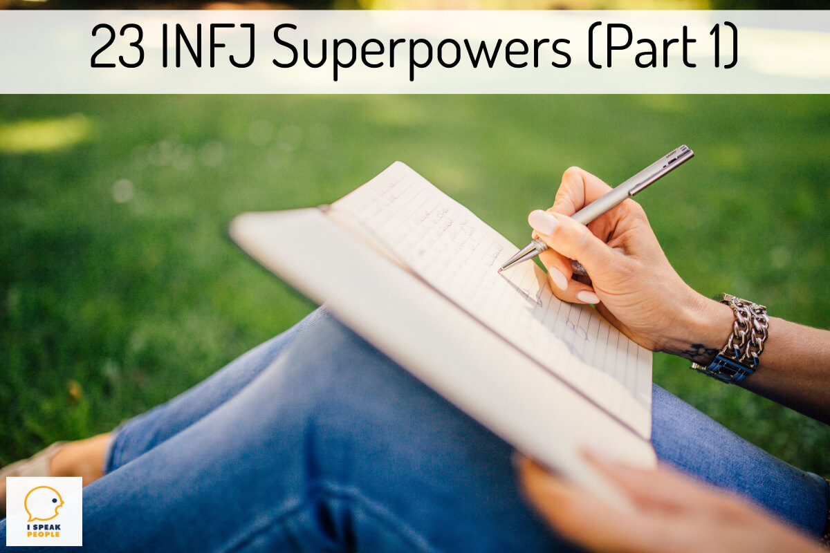 What are your INFJ superpowers? What are your greatest strengths? Check out this article to learn a number of things you likely do far better than the average person.