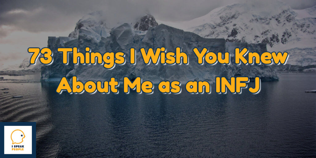 As an INFJ, I wish people understood me better. Only 1-2 percent of people share my personality type. In this post, I share some of what makes me tick.