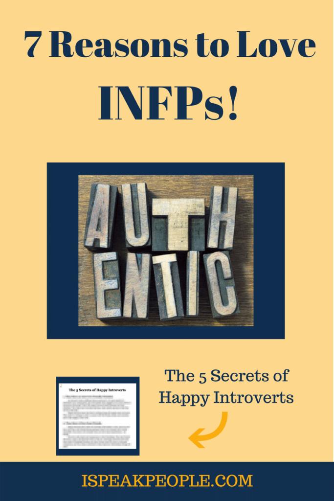 7 Reasons to Love INFPs - I Speak People