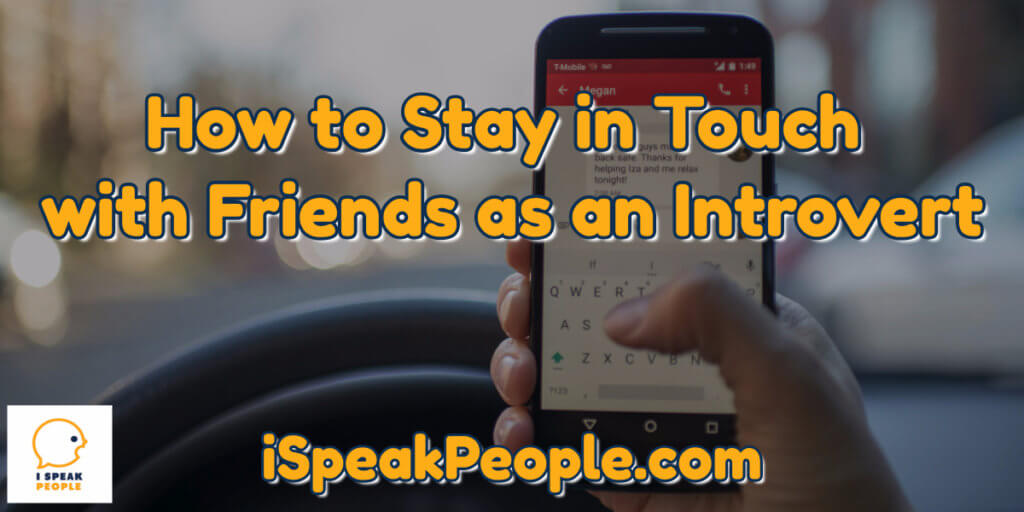 Want to stay in touch with friends as an introvert? I've developed a simple system that can help you do a better job keeping up. Check it out!