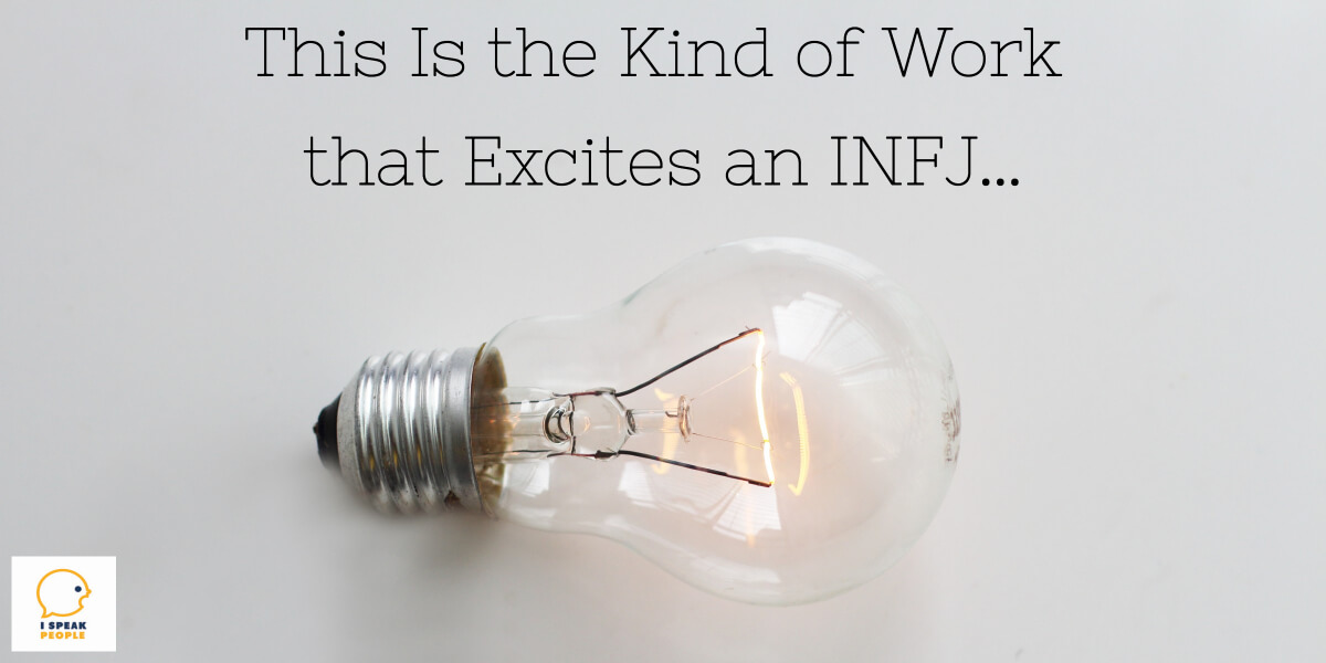 What style of work makes an INFJ come alive? Why is a good project so great for your personality? Check out this post for the answers and more!