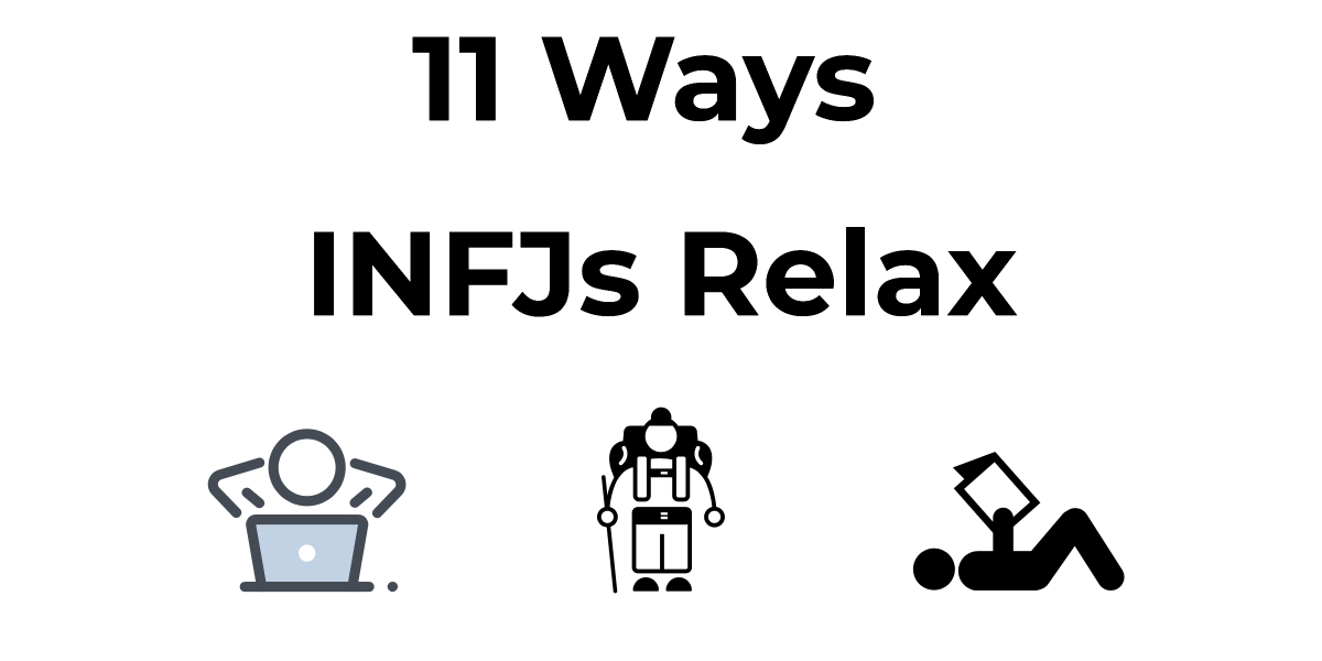 What are the best ways to relax as an INFJ? It's easy to get wound up and start feeling uptight with some many thoughts, emotions, and ideas coursing through your mind. How do INFJs generally unwind and enjoy themselves? Check out this post to find out!